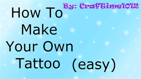 how to make your own how to make your own easy