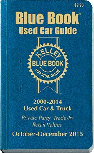 kelley blue book used car trade in value tool do you want to know what your current car truck kelley blue book used car guide consumer edition october december 2015 buy online in uae