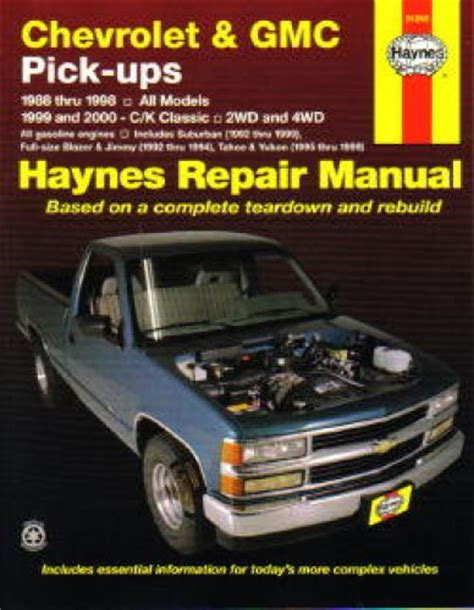 haynes chevrolet gmc pickup trucks 1988 2000 auto repair manual