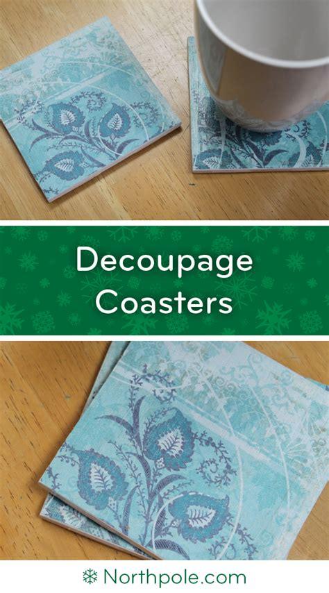 decoupage coasters decoupage coasters northpole craft cottage