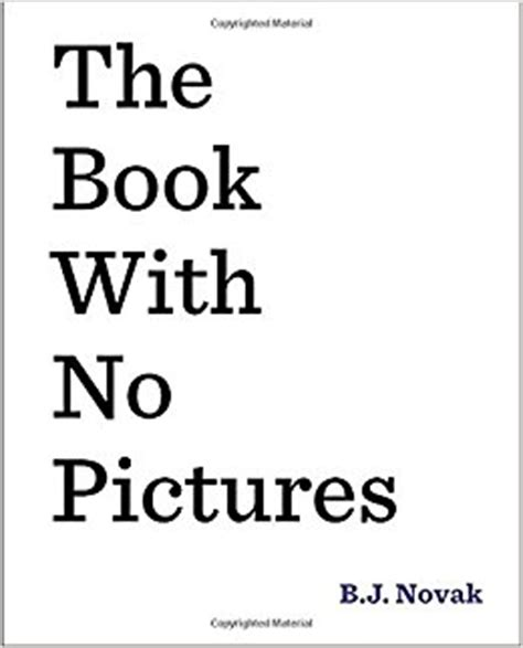 the book no pictures the book with no pictures b j novak 8601411343490