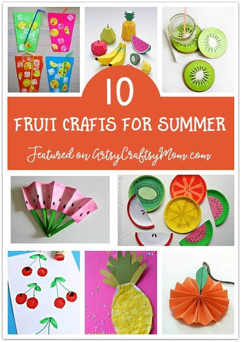 fruit crafts for the ultimate list of 100 summer activities for