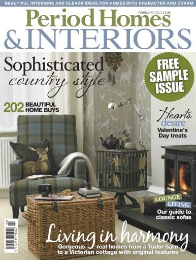 period homes and interiors magazine period homes and interiors magazine 100 images