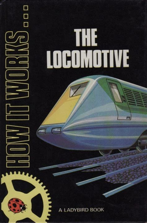 books about cars and how they work 1984 ford exp parental controls ladybird book the locomotive how it works series 654 gloss hardback 1984