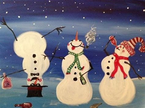 paint nite snowman paint nite drunken snowmen