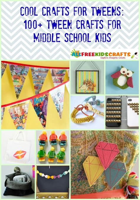 craft projects for tweens cool crafts for tweens 100 tween crafts for middle