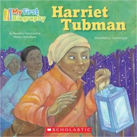 a picture book of harriet tubman my biography harriet tubman by marion dane bauer