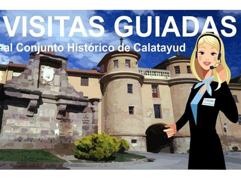 oficina de turismo calatayud visitas guiadas al conjunto hist 211 rico de calatayud