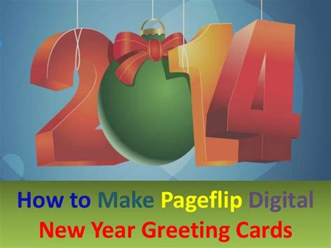 steps to make greeting cards 3 steps to make pageflip digital new year greeting cards