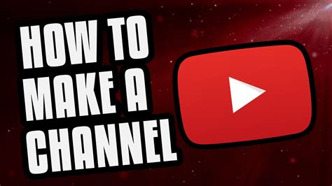 a channel how to make a channel 2016 beginners guide