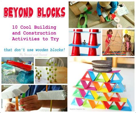 building crafts for 10 building and construction activities to try at home or