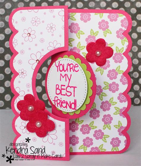 how to make a bff card 2 scrap n make cards best friend with tsol