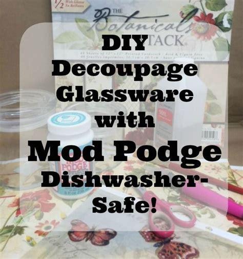dishwasher safe decoupage the world s catalog of ideas