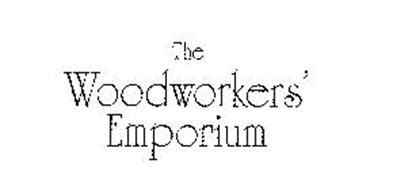 woodworkers emporium the woodworkers emporium trademark of sommerfeld marc