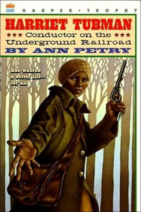harriet tubman picture book harriet tubman conductor on the underground railroad by