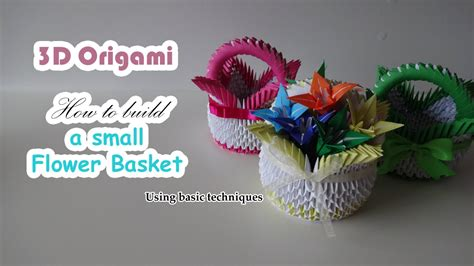 how to make origami flower basket 3d origami flower basket using basic