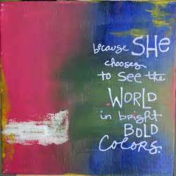 paint color quotes world color quotes sayings