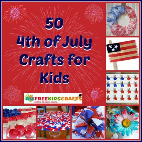 fourth of july craft ideas for 50 4th of july crafts for allfreekidscrafts
