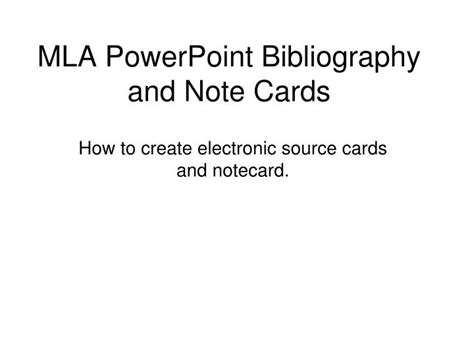 how to make a source card mla ppt mla powerpoint bibliography and note cards