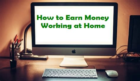how to make lwork at home how to earn money working at home affiliate