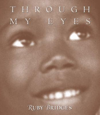 ruby bridges picture book through my by ruby bridges margo lundell reviews