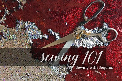 sequins for sewing sewing 101 sewing with sequins learn how to sew with