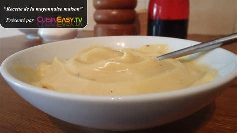 recette de la mayonnaise maison facile et rapide