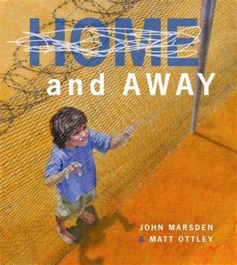 Revisited Home And Away By Marsden And Matt Ottley