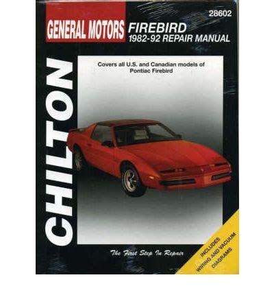 pontiac firebird 1982 92 automotive repair manual john b raffa 9781563920653 gm pontiac firebird 1982 92 sagin workshop car manuals repair books information australia