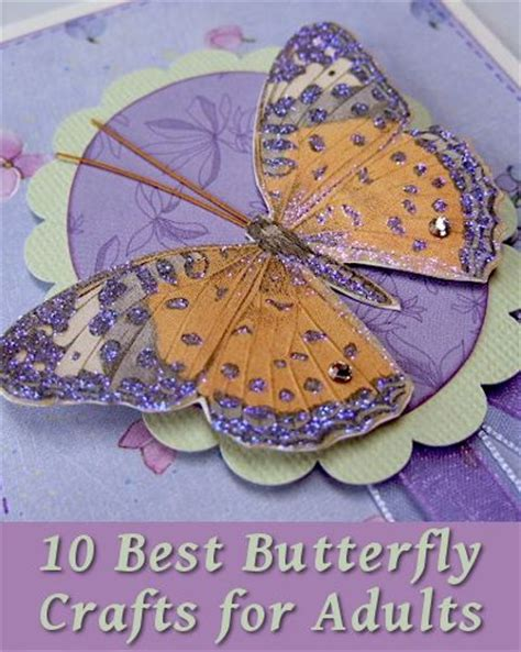 best crafts for best photos of butterfly crafts for adults butterfly