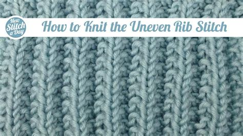 how to knit ribbing in the the uneven rib stitch knitting stitch 104