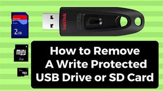 how to make sd card not write protected how to remove a write protected usb drive or sd card