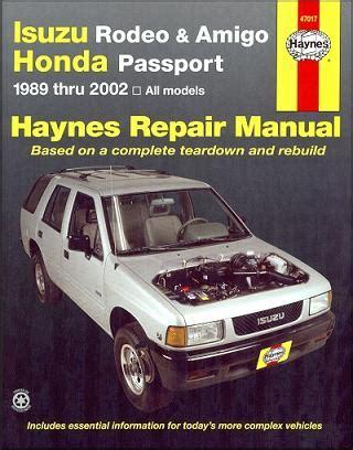 1989 2002 isuzu rodeo amigo honda passport haynes repair manual