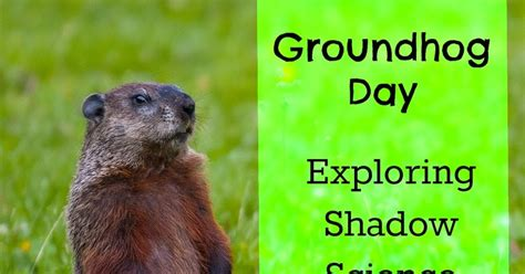 groundhog day update it science saturday science experiment exploring