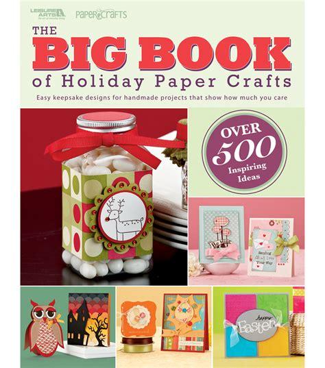 paper craft books leisure arts big book paper crafts at joann