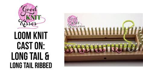 loom knitting cast loom knit cast on ribbed co