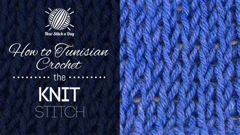 how to knit a crochet how to tunisian crochet the knit stitch tunisian