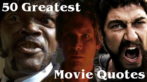 best films quotes 50 greatest movie quotes of all time youtube