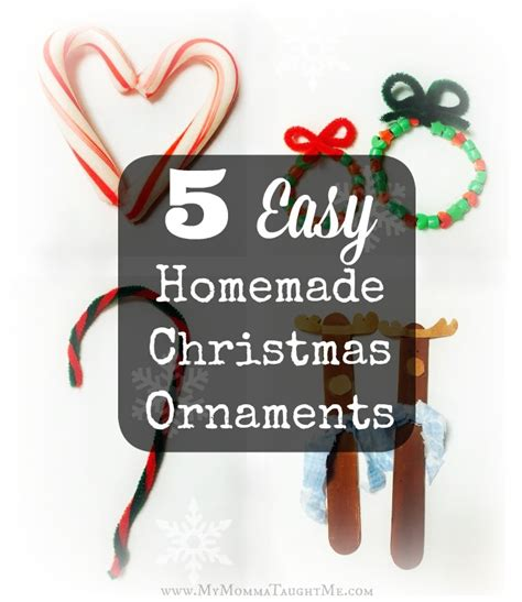 easy home made ornaments 5 easy ornaments my momma taught me