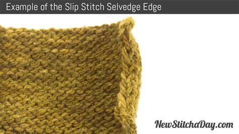 knitting edge stitch how to knit the slip stitch selvedge edge stitch new
