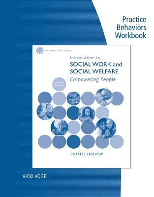 empowerment series introduction to social work social welfare critical thinking perspectives practice behaviors workbook for zastrow s cole