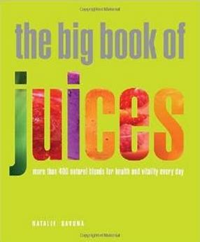 big book of he big book of juices more than 400 blends for