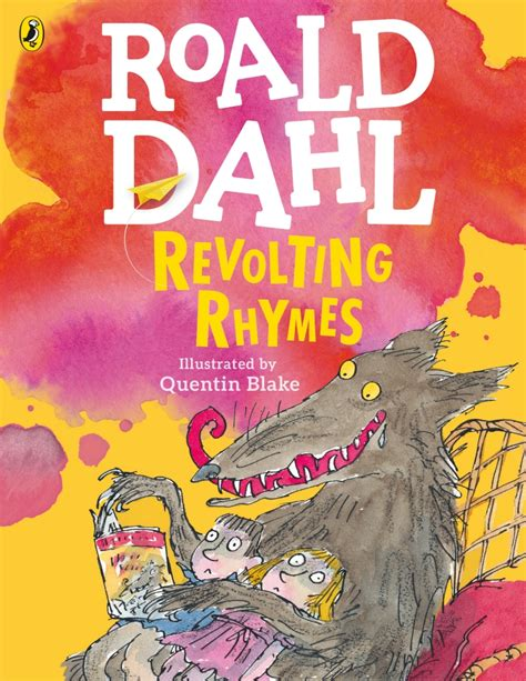 roald dahl book pictures revolting rhymes colour edition by roald dahl