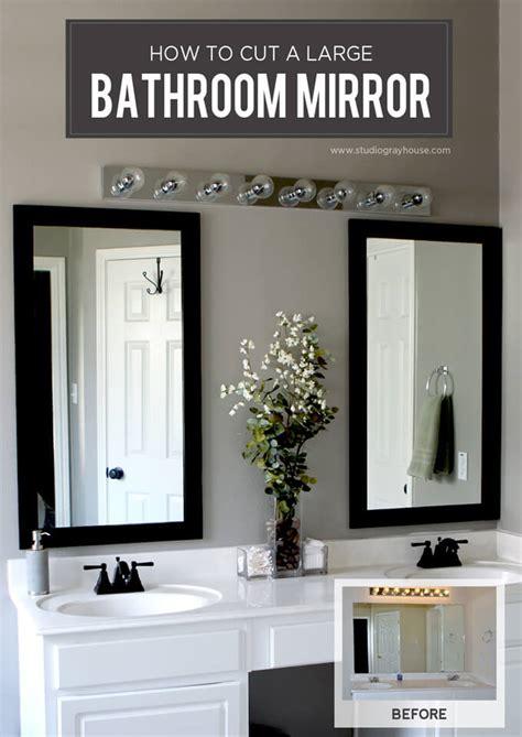 large mirror in bathroom cut a bathroom mirror tutorial gray house studio
