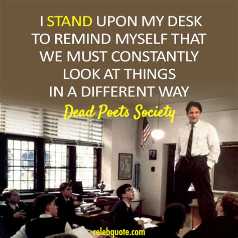 dead poets society standing on desks dead poets society 1989 quote about different standing