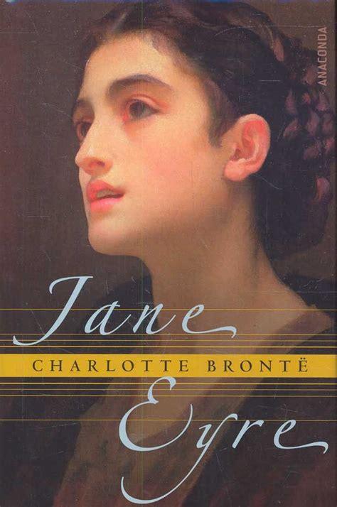 el caso jane eyre nyra escribiendo cr 237 tica jane eyre de charlotte bront 235