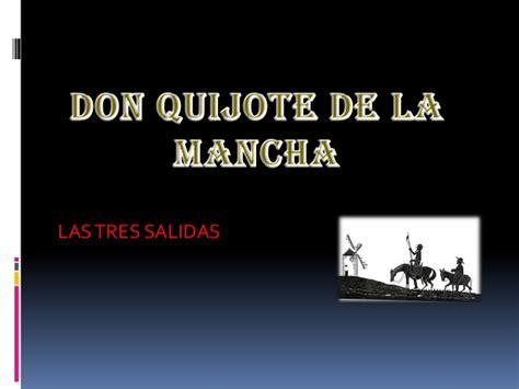 las tres salidas de don quijote don quijote de la mancha las tres salidas