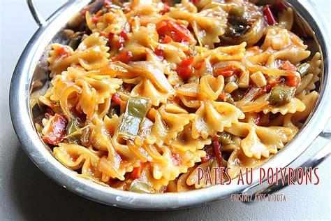 pates aux poivrons recettes faciles recettes rapides de djouza