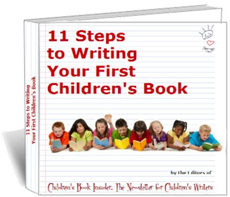 how to write a childrens picture book free ebook 11 steps to writing your children s book
