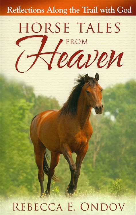 picture books about horses tales from heaven by ondov www hoofprints